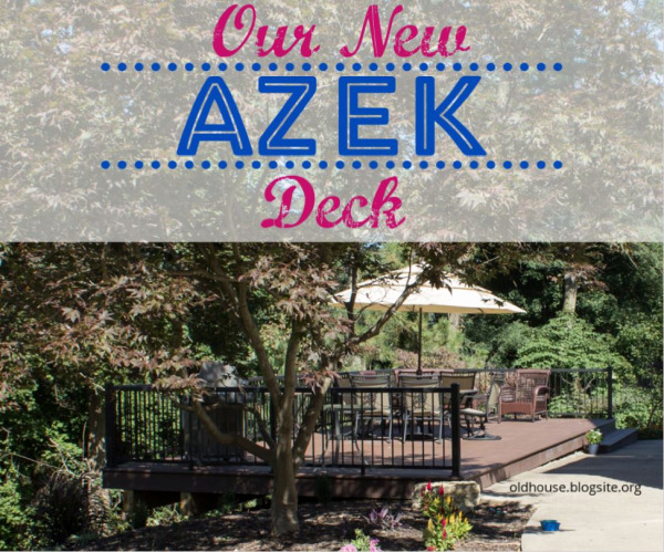 Our New AZEK Deck